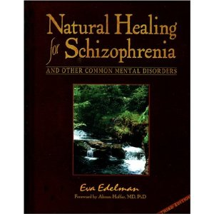 Natural Healing for Schizophrenia by Eva Edelman