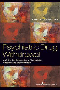 Psychiatric Drug Withdrawal by Peter Breggin, MD